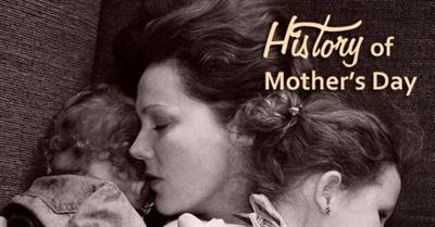 History of Mother's Day 2020