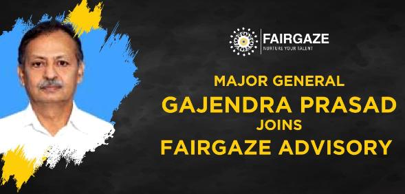 Maj Gen Gajendra Prasad Joins FairGaze, Largest School Media, as Advisory Board Member